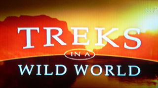 treks in a wild world ABC2 Digital TV