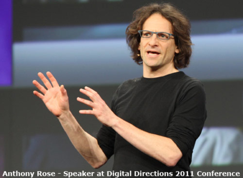 Anthony Rose - Speaker at Digital Directions 2011 Conference