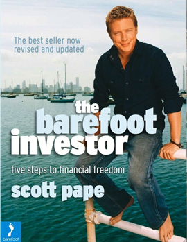 The Barefoot Investor: 5 Steps to Financial Freedom by Scott Pape